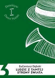 okładka Ludzie z tamtej strony świata, Ebook | Eugeniusz Dębski