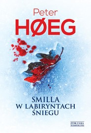 okładka Smilla w labiryntach śniegu, Ebook | Peter Høeg