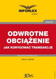 okładka ODWROTNE OBCIĄŻENIE jak korygować transakcje, Ebook   Marcin Jasiński