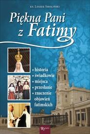okładka Piękna Pani z Fatimy, Ebook | ks. Leszek  Smoliński