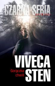 okładka Gorączka chwili, Ebook   Viveca Sten