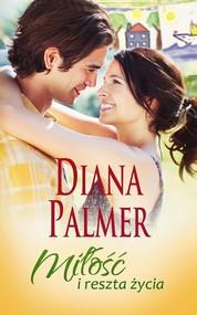 okładka Miłość i reszta życia, Ebook | Diana Palmer