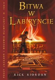 okładka Bitwa w labiryncie, Ebook | Rick Riordan