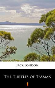 okładka The Turtles of Tasman, Ebook | Jack London