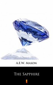 okładka The Sapphire, Ebook   A.E.W. Mason