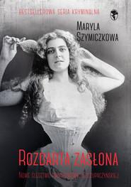 okładka Rozdarta zasłona, Ebook | Jacek Dehnel, Piotr Tarczyński, Maryla Szymiczkowa