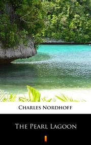 okładka The Pearl Lagoon, Ebook | Charles Nordhoff