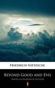 okładka Beyond Good and Evil. Prelude to a Philosophy of the Future, Ebook | Friedrich Nietzsche