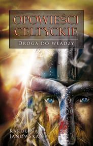 okładka Opowieści celtyckie. Tom 2, Ebook | Karolina Janowska
