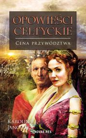 okładka Opowieści celtyckie. Tom 3, Ebook | Karolina Janowska