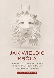 okładka Jak wielbić Króla, Ebook | Zach Neese