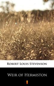 okładka Weir of Hermiston, Ebook | Robert Louis Stevenson