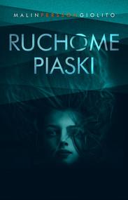 okładka Ruchome piaski, Ebook   Malin Persson-Giolito