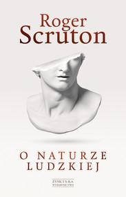 okładka O naturze ludzkiej, Ebook | Roger Scruton