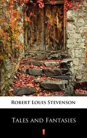 okładka Tales and Fantasies, Ebook | Robert Louis Stevenson
