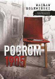 okładka Pogrom. 1905, Ebook   Wacław Holewiński