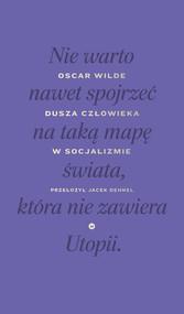 okładka Dusza człowieka w socjalizmie, Ebook | Oscar Wilde