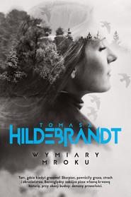 okładka Wymiary mroku, Ebook | Tomasz Hildebrandt