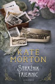 okładka STRAŻNIK TAJEMNIC, Ebook | Kate Morton