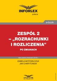 okładka Rozrachunki i rozliczenia po zmianach, Ebook | Izabela Motowilczuk, Jan Charytoniuk