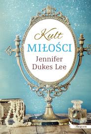 okładka Kult miłości, Ebook | Jennifer Dukes Lee