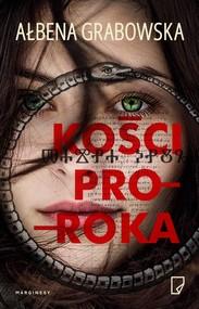 okładka Kości proroka, Ebook | Ałbena Grabowska