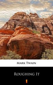 okładka Roughing It, Ebook   Mark Twain