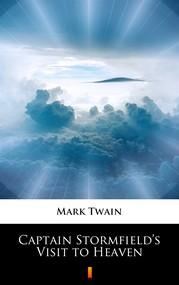 okładka Captain Stormfield's Visit to Heaven, Ebook   Mark Twain