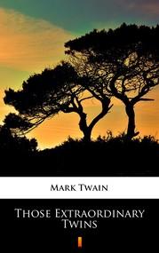 okładka Those Extraordinary Twins, Ebook   Mark Twain