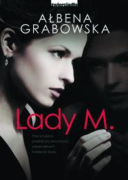 okładka Lady M., Ebook | Ałbena  Grabowska