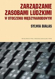 okładka Zarządzanie zasobami ludzkimi w otoczeniu międzynarodowym. Kulturowe uwarunkowania, Ebook | Sylwia  Białas