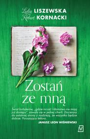 okładka Zostań ze mną, Ebook | Lidia Liszewska, Robert  Kornacki