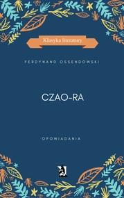 okładka Czao-Ra, Ebook   Ferdynand Antoni Ossendowski