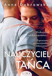 okładka Nauczyciel tańca, Ebook | Anna Dąbrowska