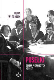 okładka Posełki. Osiem pierwszych kobiet, Ebook | Wiechnik Olga