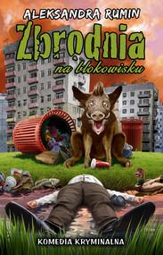 okładka Zbrodnia na blokowisku, Ebook | Rumin Aleksandra