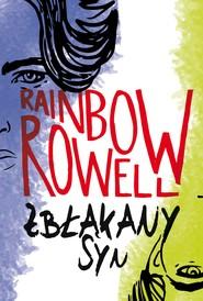 okładka Zbłąkany syn, Ebook | Rainbow Rowell