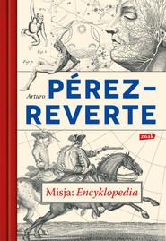 okładka Misja: Encyklopedia, Ebook | Arturo Perez-Reverte