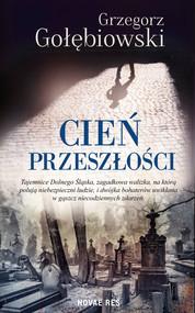 okładka Cień przeszłości, Ebook | Grzegorz Gołębiowski