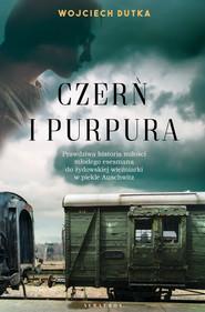 okładka Czerń i purpura, Ebook | Wojciech Dutka