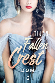 okładka Dom. Fallen Crest. Tom 6, Ebook | Tijan Meyer