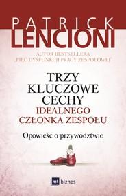 okładka Trzy kluczowe cechy idealnego członka zespołu., Ebook | Patrick Lencioni