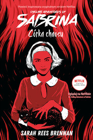 okładka Chilling Adventures of Sabrina (Tom 2). Córka chaosu, Ebook | Sarah Rees Brennan
