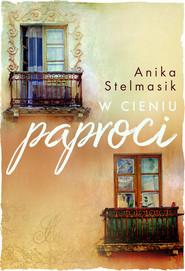 okładka W cieniu paproci, Ebook   Anika Stelmasik