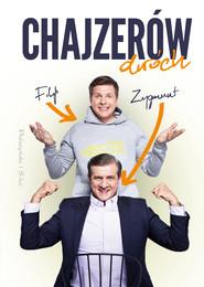 okładka Chajzerów dwóch, Ebook   Filip Chajzer, Zygmunt Chajzer