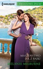 okładka Małżeństwo jak z bajki, Ebook | Melanie Milburne