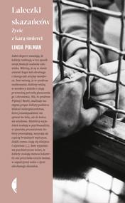 okładka Laleczki skazańców. Życie z karą śmierci, Ebook   Linda Polman