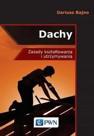 okładka Dachy, Ebook | Dariusz Stanisław  Bajno