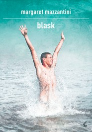 okładka Blask, Ebook | Margaret Mazzantini