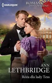okładka Róża dla lady Tess, Ebook | Ann Lethbridge